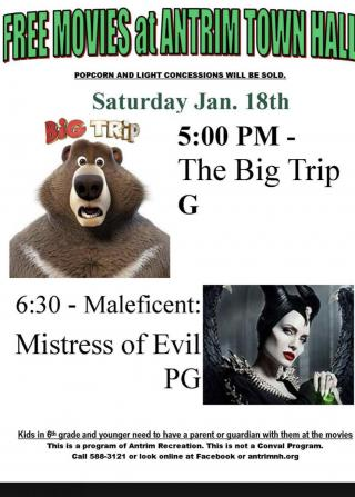 The Big Trip (G) at 5 and Maleficant, Mistress of Evil PG 2019 at 6:30